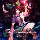 東方夢景色〜Toho Dreamscape vol.2